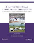 Disaster Medicine and Public Health Preparedness