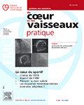 Archives des Maladies du Coeur et des Vaisseaux – Pratique
