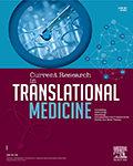 Current Research in Translational Medicine