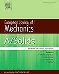 European Journal of Mechanics / A Solids