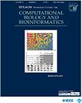 IEEE/ACM Transactions on Computational Biology and Bioinformatics