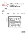 IEEE Journal of Translational Engineering in Health and Medicine