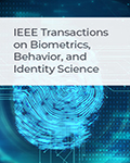 IEEE Transactions on Biometrics, Behavior, and Identity Science