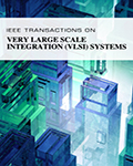 IEEE Transactions on Very Large Scale Integration (VLSI) Systems