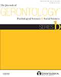The Journals of Gerontology – Series B: Psychological and Social Sciences