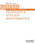 The Quarterly Journal of Mechanics and Applied Mathematics