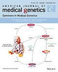 American Journal of Medical Genetics Part C:Seminars in Medical Genetics