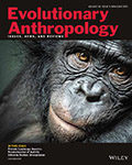 Evolutionary Anthropology