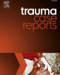 Trauma Case Reports