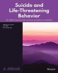 Suicide and Life-Threatening Behavior